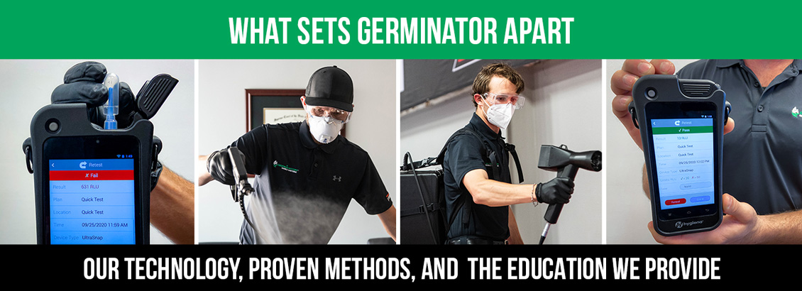 A collage of Technicians Testing for ATP and Sanitizing Spaces with Banner Caption: What Sets Germinator Apart is Our Technology, Proven Methods, & The Education We Provide